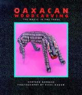 Alebrije Book Review: Oaxacan Woodcarving: The Magic in the Trees